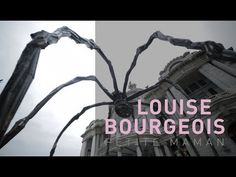 Louise Bourgeois: The Spider, The Mistress and The Tangerine - YouTube