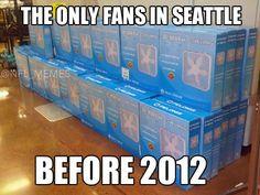 True! Seattle a bunch of bandwagon fans!!!!!!!!