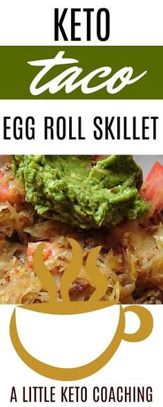 A Little Keto Coaching: Keto Taco Egg Roll Skillet Lunch Recipes, Healthy Dinner Recipes, Low Carb Recipes, Taco Egg Rolls, Ketogenic Recipes, Ketogenic Diet, Keto Taco, Gluten Free Snacks, Cabbage Recipes