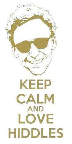 Keep calm and love Hiddles! ♥