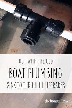 What's involved in re-plumbing a small sailboat? Pex Plumbing, Small Sailboats, Old Boats