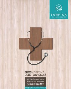1st July  National Doctor's Day We give Doctorly touch & care to our laminates. Remain healthy.  #National #Doctors #Day #SurficaLam #TheLaminateExpert #Wall #Floor #Furniture
