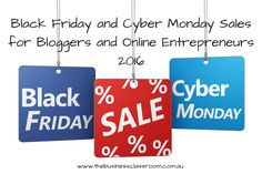 Black Friday and Cyber Monday Sales for Bloggers and Online Entrepreneurs 2016