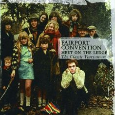 Amazon.com: Fairport Convention: Meet On The Ledge: The Classic ...