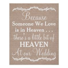Because someone we love is in heaven, there's a little bit of heaven at our wedding rustic chic faux shabby burlap linen jute wedding sign.