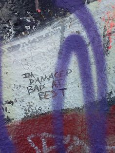 Gah- this kills me. This is on a big wall with an Elliott Smith symbol painted on it and a bunch of people went and wrote on it after his suicide- lines from his song. There's a lot of really good/emotional lines used.