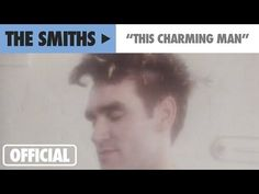 ▶ The Smiths - This Charming Man (Official Music Video) - YouTube - Tiffany, Library Director