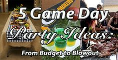 5 game day party ideas for any budget.