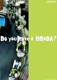 Honda   企業メッセージ   Do you have a HONDA? 企業広告一覧 [新聞・雑誌広告、ポスター] 2002年 「CUB」篇