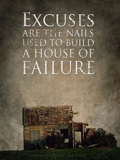 No excuses for not trying, at least. Great Quotes, Quotes To Live By, Me Quotes, Motivational Quotes, Inspirational Quotes, Meaningful Quotes, Quotable Quotes, Thought Provoking, Success Quotes