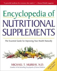 Encyclopedia of Nutritional Supplements