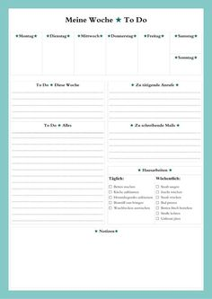 Die Selbstmacher: To Do - Liste als Übersicht für die ganze Woche (gibts auch . Bujo, Genius Ideas, Diy Organisation, Home Management Binder, Budget Planer, Free Prints, Happy Planner, Blog Planner, Getting Organized
