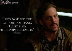 #Grimm #Monroe: Let's not let this get out of hand, I just had the carpet…