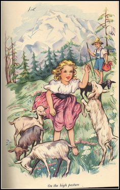 """Heidi"", by Joanna Spyri. How I longed to run up and down that hillside as a child!"