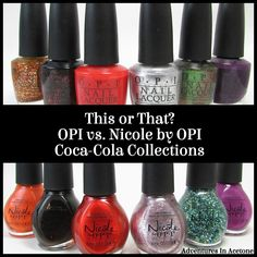 Adventures In Acetone: This or That? OPI vs. Nicole by OPI Coca-Cola! Bear Drink, Nicole By Opi, Wear Test, Nail Polish Sets, Acetone, Saint Patrick, Green Nails, Mani Pedi, Coca Cola