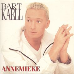 Cover Bart Kaëll - Annemieke