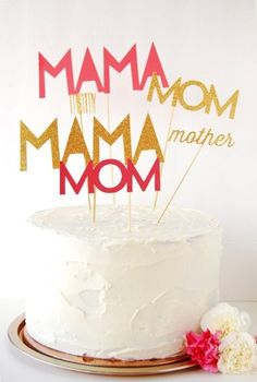 Sparkly cake toppers will have your mom feeling extra special this Mother's Day.