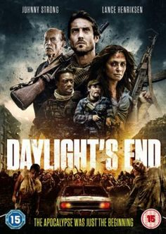 You may watch below the official trailer of Daylight's End, the upcoming post-apocalyptic zombie action movie directed by William Kaufman based on a script by Chad Law and starring Johnny Strong, Lance Henriksen, and Krzysztof Soszynski: Top Movies, Scary Movies, Great Movies, Horror Movies, Cult Movies, Daylight Ends, Action Movies 2016, Hollywood Action Movies, Lance Henriksen