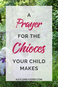 Surrender your child to God in prayer with this powerful prayer for your child's choices! Praying for your children is one of the best things a you can do! Prayer For Your Son, Prayers For My Daughter, Praying For Your Children, Mom Prayers, Prayers For Strength, Prayers For Children, Verses For Kids, Family Scripture, Children's Choice