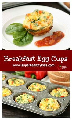 Breakfast Egg Cups. These Breakfast Egg Cups are the perfect breakfast on-the-go. Make them ahead of time, refrigerate or freeze them, and then heat them in the microwave when you are ready to eat! www.superhealthykids.com/breakfast-egg-cups-recipe