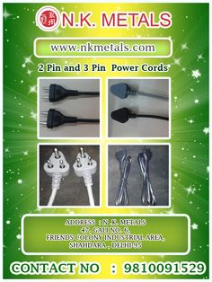 2 pin and 3 pin Power Cords and cables according to customers specifications By N. K. Metals Visit:   http://www.nkmetals.com/pvc-wires-cables-and-power-cords.php