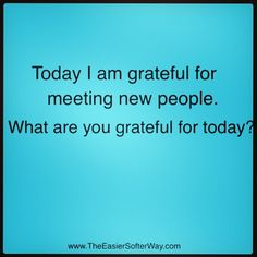 What are you grateful for?
