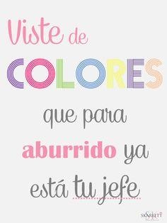 Vestir de colores Skarlett #cartel #frases #quotes