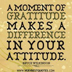 thankfulness quotes   gratitude quotes, attitude quotes, A moment of gratitude makes a ...
