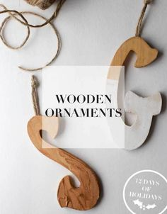 Make these beautiful wooden ornaments.