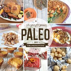 Paleo Thanksgiving Recipe Roundup | Our Paleo Life #paleo #thanksgiving #food #recipes #primal #turkey #pie #dessert #sidedish