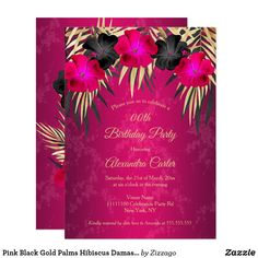 Shop Pink Black Gold Palms Hibiscus Damask Party Invitation created by Zizzago. Bachelorette Party Invitations, Quinceanera Invitations, Birthday Party Invitations, Pink Black, Black Gold, Damask Party, Gold Birthday Party, Palms, Hibiscus