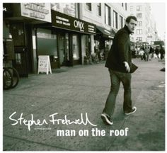 Stephen Fretwell - Man On The Roof Funny Hats, William Shatner, Music Lyrics, Cool Bands, Album Covers, Blues, Singer, Man Shop, Youtube