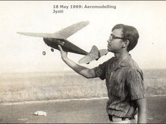 Life is a journey .... Not a destination! Major milestones since... 1952 Fifty Three Years - Chronicle of Jyoti Zaveri • 1969 18 May - Aero-modelling Hobby •...