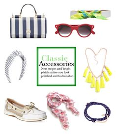 """Classic Accessories"" by horse-dance-princess on Polyvore featuring Dolce&Gabbana, J.Crew, Sperry, MIANSAI, Cutler and Gross and Hermès"