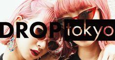 ドロップトーキョーは、東京のストリートファッションを中心に、国内外に発信するオンラインマガジン。