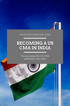 Are you interested in becoming a US CMA in India? Here's some good news: You can pursue the U.S. CMA certification from India. You don't have to travel or work abroad! #CMA #CMAExam #EarnCMA