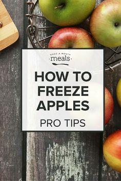 How to Freeze Apples Tips
