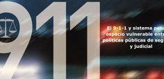 Advierten sobre repercusiones del 9-1-1 en capacidad de respuesta del Poder Judicial