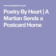 martian sends postcard home craig raine 2 This is a video i made about the poem 'a martian sends a postcard home' by craig raine in 1979.