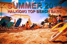 Ποιο είναι το καλύτερο Beach Bar σε Θεσσαλονίκη & Χαλκιδική για το καλοκαίρι του 2013