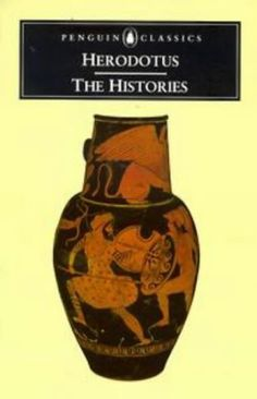 """Herodotus . """" Historia - so the actions of people will not fade with time ."""" The Histories of Herodotus 450-420 BC E . Regarded as the founding father of history in the Western world ."""