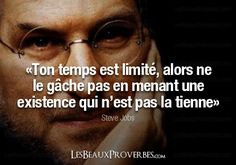 You time is limited, so do not spoil it by leading an existence that is not yours. True Quotes, Great Quotes, Motivational Quotes, Funny Quotes, Inspirational Quotes, Image Citation, Quote Citation, Steve Jobs, Positive Life
