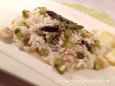 Riso Asparagi e Gamberetti ❤️   Semplici Delizie