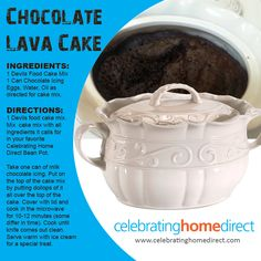 It doesn't get any easier or more delicious! Bean Pot Chocolate Lava Cake Recipe for your Celebrating Home Direct Bean Pot!
