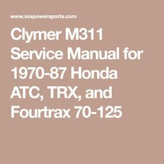 Honda atc 200 service manual honda atc service manuals pinterest clymer m311 service manual for 1970 87 honda atc trx and fourtrax 70 fandeluxe Images