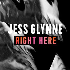 right here jess glynne - Google Search