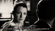 There's no starting over, Serena, Gossip Girl Gossip Girls, Gossip Girl Scenes, Gossip Girl Quotes, Kelly Rutherford, Serena Van Der Woodsen, Starting Over, Romantic Love Quotes, Film Quotes, Wisdom Quotes