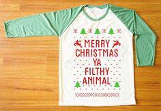 NEW Merry Christmas Ya Filthy Animal TShirt Merry Christmas Shirt Green Sleeve Tee Shirt Women TShirt Unisex Shirt Raglan Baseball Tee S,M,L...