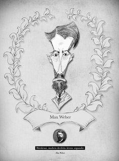 Sosyologlar Serisi // 2015 Atölye Çalışması Max Weber -- www.behance.net/gallery/23997781/2015-Sosyologlar-Serisi www.dadaizm.com www.selametalkan.com