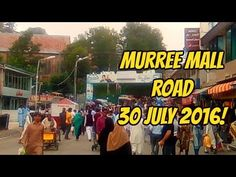 Murree Mall Raod 30 july 2016!  Murree is Pakistan's most popular hill station. Murree lies 50 kilometers northeast of Pakistani capital Islamabad at a comfortable altitude of 7500 feet (2286 meters) in the Himalayan foothills at 33.35°  north latitude and 73.27°  east longitude.  Murree Sanitarium (US sanatorium), as it was initially known, was selected because of its cool climate to serve as recuperation area for British troops and was one of the several such hill stations established in…